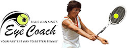 Billie Jean King's Eye Coach